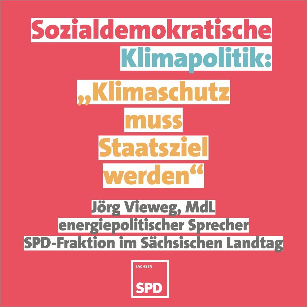 Klimaschutz muss Staatsziel Sachsens werden